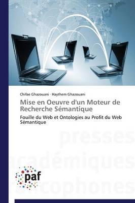 Mise En Oeuvre d'Un Moteur de Recherche S�mantique - Omn.Pres.Franc. (Paperback)