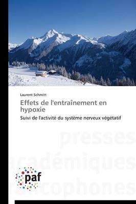 Effets de l'Entra�nement En Hypoxie - Omn.Pres.Franc. (Paperback)