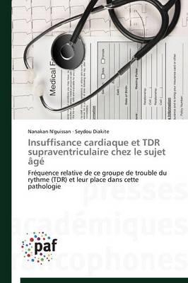 Insuffisance Cardiaque Et Tdr Supraventriculaire Chez Le Sujet �g� - Omn.Pres.Franc. (Paperback)
