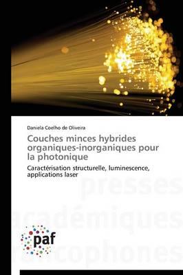 Couches Minces Hybrides Organiques-Inorganiques Pour La Photonique - Omn.Pres.Franc. (Paperback)