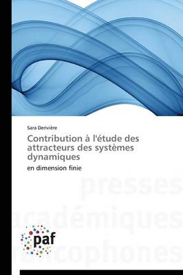 Contribution � l'�tude Des Attracteurs Des Syst�mes Dynamiques - Omn.Pres.Franc. (Paperback)