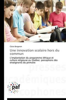 Une Innovation Scolaire Hors Du Commun - Omn.Pres.Franc. (Paperback)