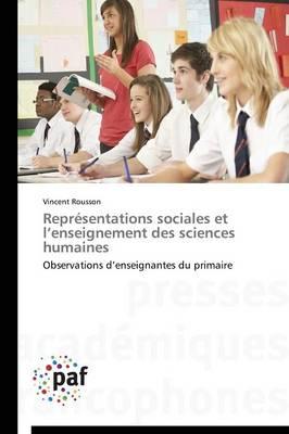 Repr�sentations Sociales Et L Enseignement Des Sciences Humaines - Omn.Pres.Franc. (Paperback)