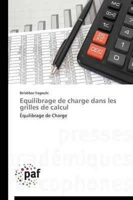 Equilibrage de Charge Dans Les Grilles de Calcul - Omn.Pres.Franc. (Paperback)