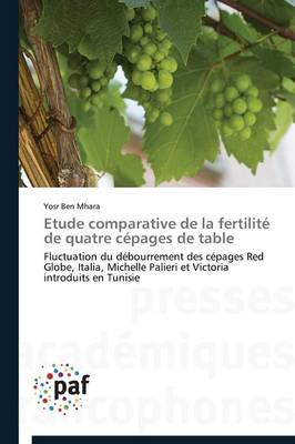 Etude Comparative de la Fertilit� de Quatre C�pages de Table - Omn.Pres.Franc. (Paperback)