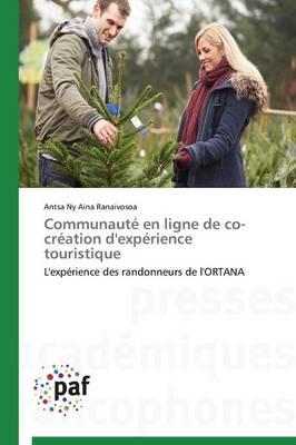 Communaut� En Ligne de Co-Cr�ation d'Exp�rience Touristique - Omn.Pres.Franc. (Paperback)