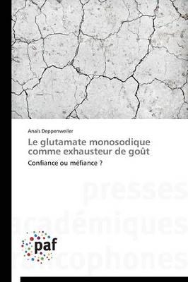 Le Glutamate Monosodique Comme Exhausteur de Go�t - Omn.Pres.Franc. (Paperback)