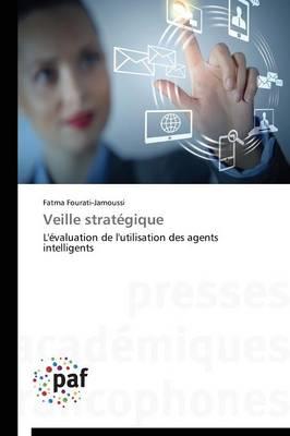 Veille Strategique - Omn.Pres.Franc. (Paperback)