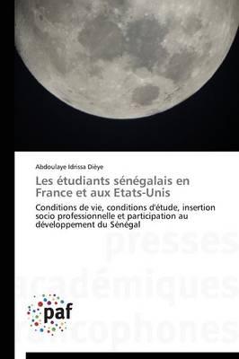 Les �tudiants S�n�galais En France Et Aux Etats-Unis - Omn.Pres.Franc. (Paperback)