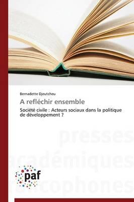 A Reflechir Ensemble - Omn.Pres.Franc. (Paperback)