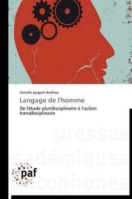 Langage de l'Homme - Omn.Pres.Franc. (Paperback)