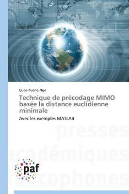 Technique de Pr�codage Mimo Bas�e La Distance Euclidienne Minimale - Omn.Pres.Franc. (Paperback)