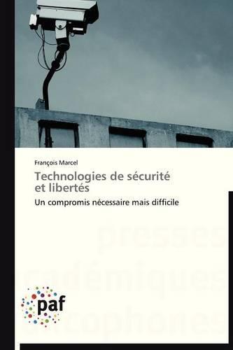 Technologies de S�curit� Et Libert�s - Omn.Pres.Franc. (Paperback)