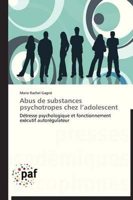 Abus de Substances Psychotropes Chez l'Adolescent - Omn.Pres.Franc. (Paperback)