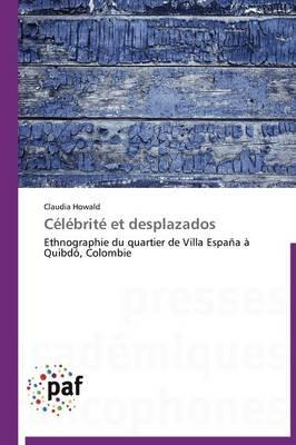 Celebrite Et Desplazados - Omn.Pres.Franc. (Paperback)