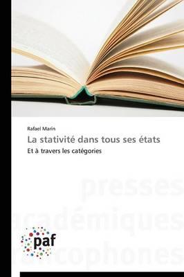 La Stativit� Dans Tous Ses �tats - Omn.Pres.Franc. (Paperback)