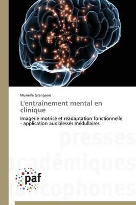 L'Entra�nement Mental En Clinique - Omn.Pres.Franc. (Paperback)