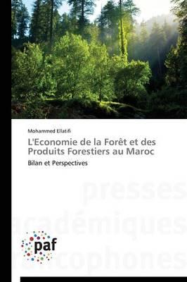 L'Economie de la For�t Et Des Produits Forestiers Au Maroc - Omn.Pres.Franc. (Paperback)