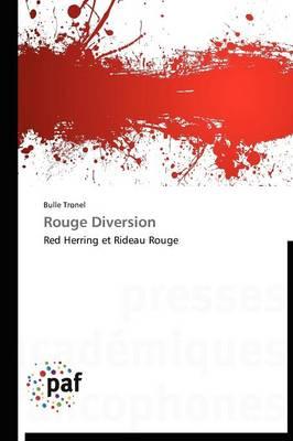 Rouge Diversion - Omn.Pres.Franc. (Paperback)