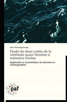 Etude de Deux Codes de la Methode Quasi Newton A Memoire Limitee - Omn.Pres.Franc. (Paperback)