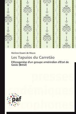 Les Tapuios Du Carret�o - Omn.Pres.Franc. (Paperback)