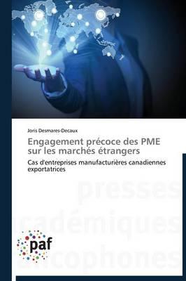 Engagement Precoce Des Pme Sur Les Marches Etrangers - Omn.Pres.Franc. (Paperback)