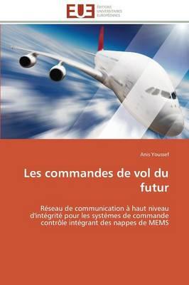 Les Commandes de Vol Du Futur - Omn.Univ.Europ. (Paperback)