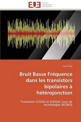 Bruit Basse Frequence Dans Les Transistors Bipolaires a Heterojonction - Omn.Univ.Europ. (Paperback)