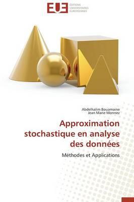 Approximation Stochastique En Analyse Des Donn�es - Omn.Univ.Europ. (Paperback)