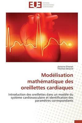 Mod�lisation Math�matique Des Oreillettes Cardiaques - Omn.Univ.Europ. (Paperback)