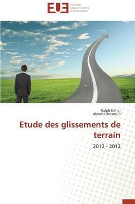 Etude Des Glissements de Terrain - Omn.Univ.Europ. (Paperback)