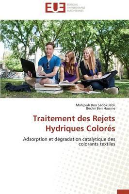 Traitement Des Rejets Hydriques Color s - Omn.Univ.Europ. (Paperback)