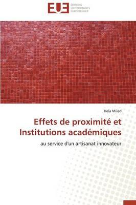 Effets de Proximit� Et Institutions Acad�miques - Omn.Univ.Europ. (Paperback)