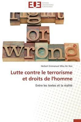 Lutte Contre Le Terrorisme Et Droits de l'Homme - Omn.Univ.Europ. (Paperback)