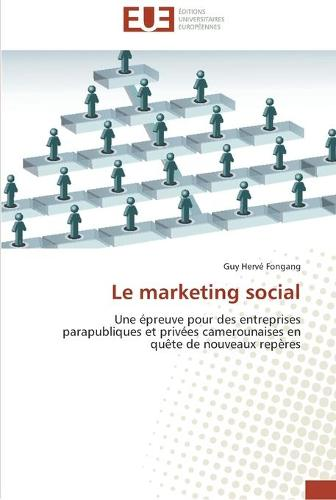 Le Marketing Social - Omn.Univ.Europ. (Paperback)
