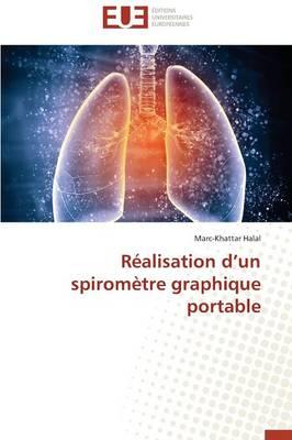 R�alisation D Un Spirom�tre Graphique Portable - Omn.Univ.Europ. (Paperback)