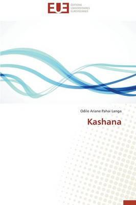 Kashana - Omn.Univ.Europ. (Paperback)