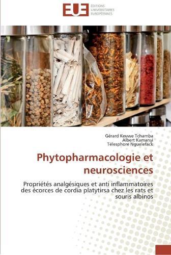 Phytopharmacologie Et Neurosciences - Omn.Univ.Europ. (Paperback)