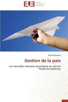 Gestion de La Paix - Omn.Univ.Europ. (Paperback)