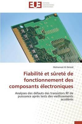 Fiabilit� Et S�ret� de Fonctionnement Des Composants �lectroniques - Omn.Univ.Europ. (Paperback)