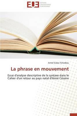 La Phrase En Mouvement - Omn.Univ.Europ. (Paperback)