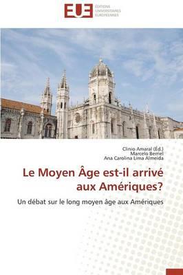 Le Moyen �ge Est-Il Arriv� Aux Am�riques? - Omn.Univ.Europ. (Paperback)