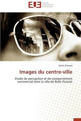 Images Du Centre-Ville - Omn.Univ.Europ. (Paperback)