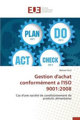 Gestion d'Achat Conform�ment a l'Iso 9001: 2008 - Omn.Univ.Europ. (Paperback)