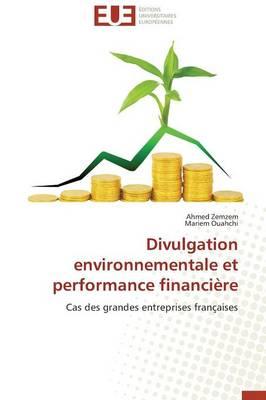 Divulgation Environnementale Et Performance Financi�re - Omn.Univ.Europ. (Paperback)