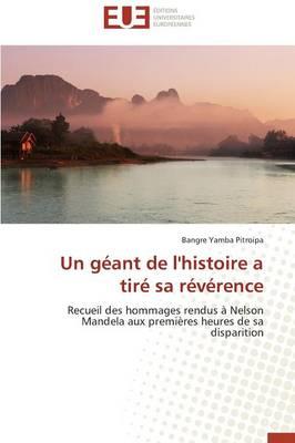 Un G�ant de l'Histoire a Tir� Sa R�v�rence - Omn.Univ.Europ. (Paperback)