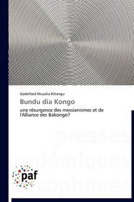 Bundu Dia Kongo - Omn.Pres.Franc. (Paperback)