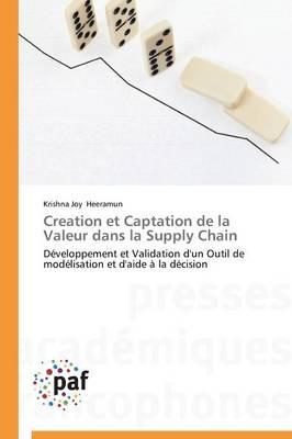 Creation Et Captation de la Valeur Dans La Supply Chain - Omn.Pres.Franc. (Paperback)
