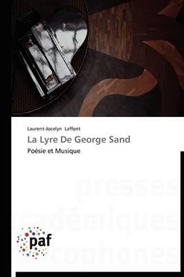 La Lyre de George Sand - Omn.Pres.Franc. (Paperback)