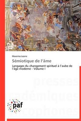 Semiotique de L Ame - Omn.Pres.Franc. (Paperback)